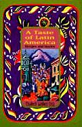 Taste of Latin America Recipes & Stories