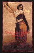 Grandmother's Secrets: The Ancient Rituals and Healing Power of Belly Dancing Cover