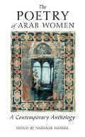 The Poetry of Arab Women: A Contemporary Anthology Cover