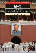 Mao and the Chinese Revolution (Interlink Illustrated Histories)