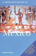 A Traveller's History Of Mexico (Traveller's History Of Mexico) by Kenneth Pearce