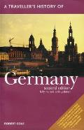 A Traveller's History Of Germany (Traveller's History Of Germany) by Robert Cole
