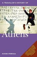 A Traveller's History of Athens (Traveller's History of Athens)