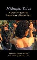 Midnight Tales: A Woman's Journey Through the Middle East