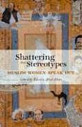 Shattering the Stereotypes: Muslim Women Speak Out
