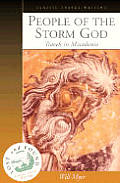 People of the Storm God: Travels in Macedonia (Lost & Found)