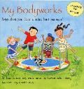 My Bodyworks: Songs about Your Bones, Muscles, Heart and More!