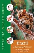 Brazil: Amazon and Pantanal