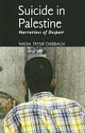 Suicide in Palestine: Narratives of Despair