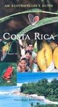 Costa Rica An Ecotravellers Guide