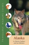 Alaska (Travellers' Wildlife Guides)