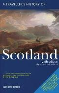 A Travellers History Of Scotland (Traveller's History Of Scotland) by Andrew Fisher