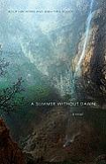 A Summer Without Dawn: An Armenian Epic (Interlink World Fiction)