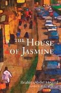 The House of Jasmine (Interlink World Fiction)
