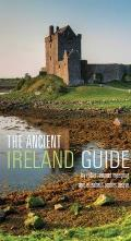 The Ancient Ireland Guide