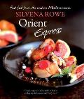 Orient Express Fast Food from the Eastern Mediterranean