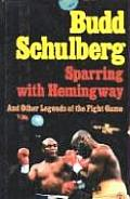 Sparring with Hemingway & Other Legends of the Fight Game