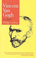 Vincent Van Gogh A Life