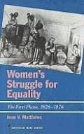 Womens Struggle for Equality (American Ways)
