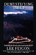 Demystifying Tibet Unlocking the Secrets of the Land of the Snows