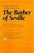 The Barber of Seville: In a New Translation and Adaptation by Bernard Sahlins