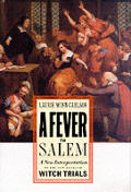 Fever In Salem A New Interpretation Of