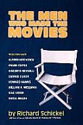 Men Who Made the Movies Interviews with Frank Capra George Cukor Howard Hawks Alfred Hitchcock Vincente Minnelli King Vidor Raoul Walsh