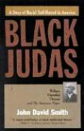 Black Judas: William Hannibal Thomas and the American Negro