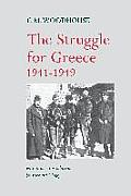 The Struggle for Greece, 1941-1949