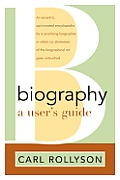 Biography A Users Guide