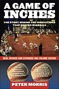 Game of Inches The Stories Behind the Innovations That Shaped Baseball