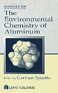 The Environmental Chemistry of Aluminum, Second Edition