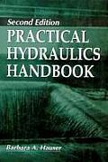 Practical Hydraulics Handbook (2ND 96 Edition)