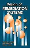 Design of Remediation Systems