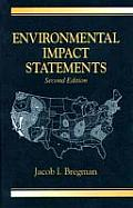 Environmental Impact Statements (2ND 99 Edition)