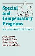 Special and Compensatory Programs: The Administrator's Role