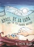 Angel de La Luna & the 5th Glorious Mystery