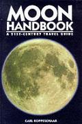 Moon Handbook A 21st Century Travel Guide