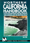 Moon Northern California Handbook 3rd Edition