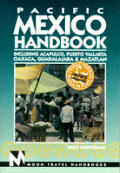 Moon Pacific Mexico Handbook 3rd Edition