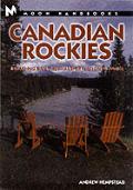 Moon Canadian Rockies Handbook 2nd Edition