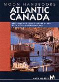 Moon Atlantic Canada Handbook 3rd Edition