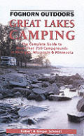 Great Lakes Camping: The Complete Guide to More Than 750 Campgrounds in Michigan, Wisconsin, and Minnesota Cover