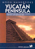 Moon Yucatan Peninsula Handbook 7th Edition