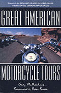 Great American Motorcycle Tours 2nd Edition