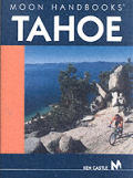 Moon Tahoe Handbook 2nd Edition