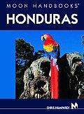 Moon Honduras Handbook 3rd Edition