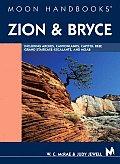 Moon Zion & Bryce Handbook 1st Edition