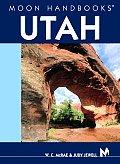 Moon Utah Handbook 7th Edition