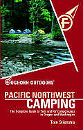 Foghorn Pacific Northwest Camping 8TH Edition